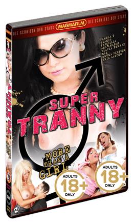 """Super Tranny – More than a girl"""